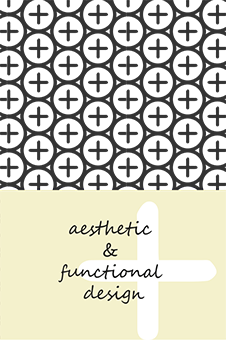 aesthetic and functional design
